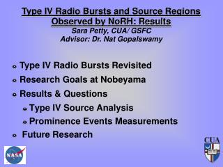 Type IV Radio Bursts Revisited Research Goals at Nobeyama Results  Questions  Type IV Source Analysis Prominence Events