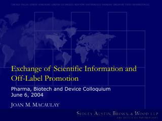 Exchange of Scientific Information and Off-Label Promotion