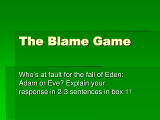 The Blame Game