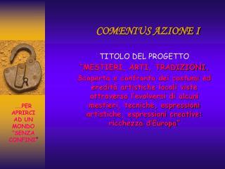 COMENIUS AZIONE I