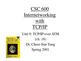 CSC 600 Internetworking with TCP