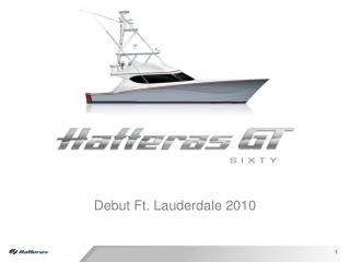 Debut Ft. Lauderdale 2010