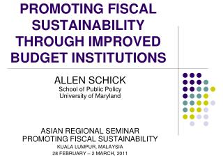 PROMOTING FISCAL SUSTAINABILITY THROUGH IMPROVED BUDGET INSTITUTIONS