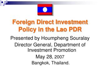 Foreign Direct Investment Policy in the Lao PDR