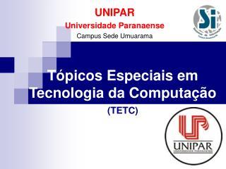 UNIPAR Universidade Paranaense Campus Sede Umuarama