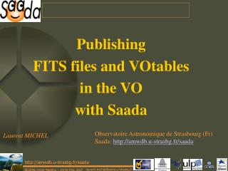 Publishing  FITS files and VOtables  in the VO with Saada