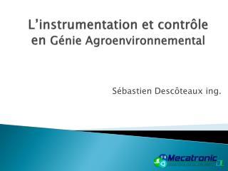 L instrumentation et contr le en G nie Agroenvironnemental