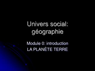 Univers social: g ographie