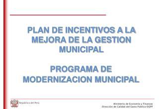 PROGRAMA DE   MODERNIZACION MUNICIPAL