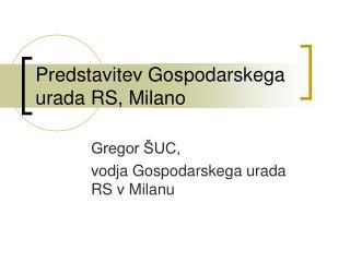 Predstavitev Gospodarskega urada RS, Milano