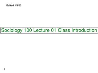 Sociology 100 Lecture 01 Class Introduction
