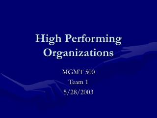 High Performing Organizations