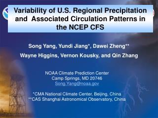 NOAA Climate Prediction Center Camp Springs, MD 20746 Song.Yangnoaa  CMA National Climate Center, Beijing, China CAS Sha