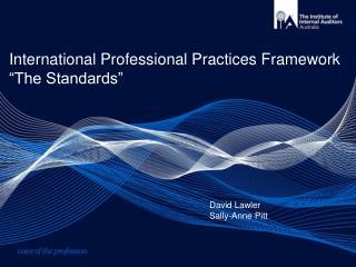 International Professional Practices Framework  The Standards