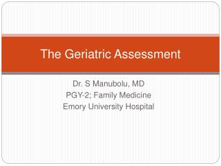 The Geriatric Assessment