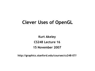 Clever Uses of OpenGL