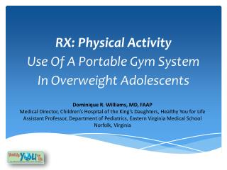 RX: Physical Activity Use Of A Portable Gym System In Overweight Adolescents