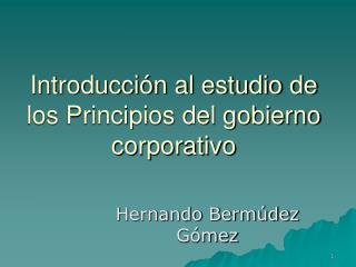 Introducci n al estudio de los Principios del gobierno corporativo