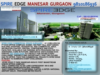 spire  edge  manesar | 9810186936 | commercial projects in g