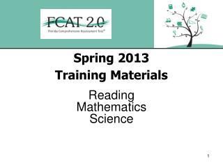 Spring 2013 Training Materials