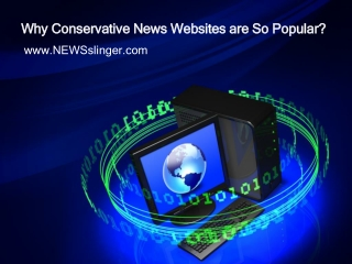 Why Conservative News Websites are So Popular?