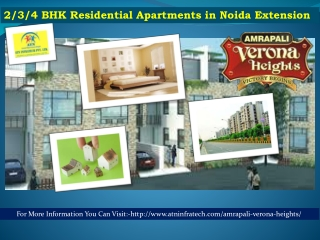 Amrapali Verona Heights Noida Extension Apartments @ Call 88