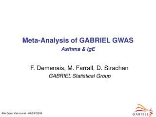 Meta-Analysis of GABRIEL GWAS Asthma  IgE