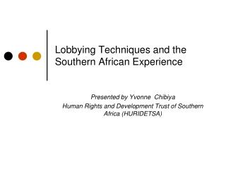 Lobbying Techniques and the Southern African Experience