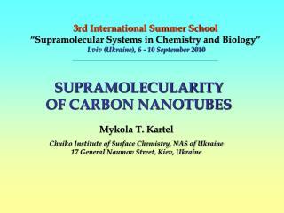 3rd International Summer School   Supramolecular Systems in Chemistry and Biology   Lviv Ukraine, 6 - 10 September 2010