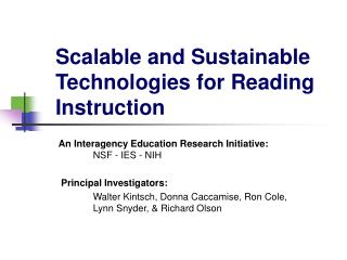 Scalable and Sustainable Technologies for Reading Instruction