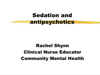 Sedation and antipsychotics