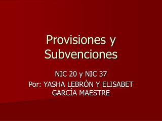Provisiones y Subvenciones