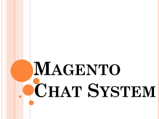 Magento Chat System