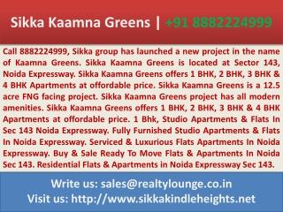sikka kaamna greens sector 143 noida expressway