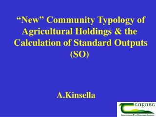 New  Community Typology of Agricultural Holdings  the    Calculation of Standard Outputs SO