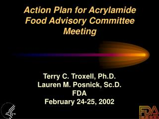 Action Plan for Acrylamide Food Advisory Committee Meeting