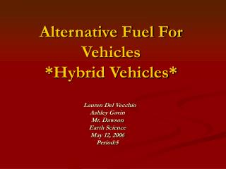 Alternative Fuel For Vehicles  Hybrid Vehicles