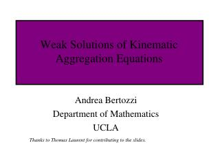 Weak Solutions of Kinematic Aggregation Equations