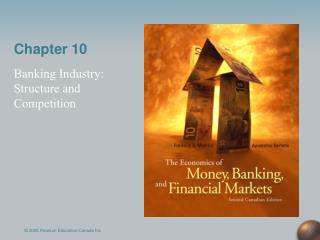 Banking Industry:  Structure and Competition