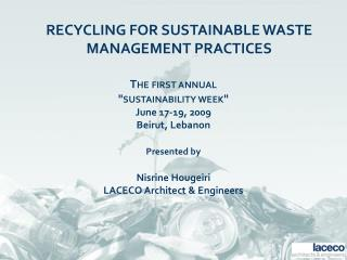 RECYCLING FOR SUSTAINABLE WASTE MANAGEMENT PRACTICES