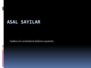 AsAl SaYiLaR