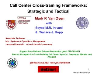 support from national science foundation grant dmi-0099821   robust strategies for cross-training call center agents -