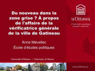 Du nouveau dans la zone grise    propos de laffaire de la  v rificatrice g n rale de la ville de Gatineau