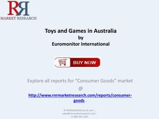 Australia Toys and Games Market 2018