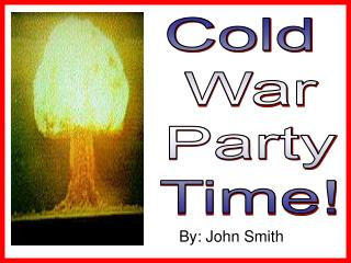 Cold  War Party Time