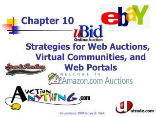 Strategies for Web Auctions, Virtual Communities, and Web Portals