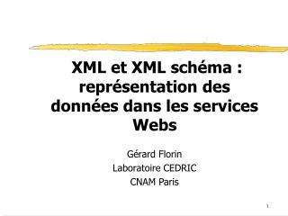 XML et XML sch ma : repr sentation des donn es dans les services Webs