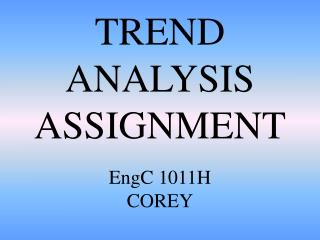 TREND ANALYSIS ASSIGNMENT