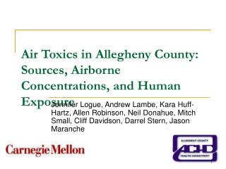 Air Toxics in Allegheny County: Sources, Airborne Concentrations, and Human Exposure