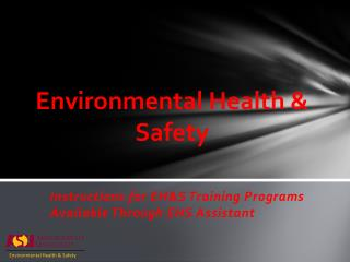 Environmental Health  Safety